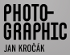 PHOTO-GRAPHIC Jan Kročák